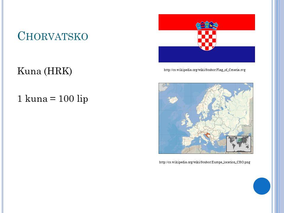 Š VÝCARSKÁ KONFEDERACE Švýcarský frank (CHF) 1 frank = 100 centů http://cs.wikipedia.org/wiki/Soubor:Flag_of_Switzerland_(Pantone).svg http://cs.wikipedia.org/wiki/Soubor:Europe_location_CHE.png