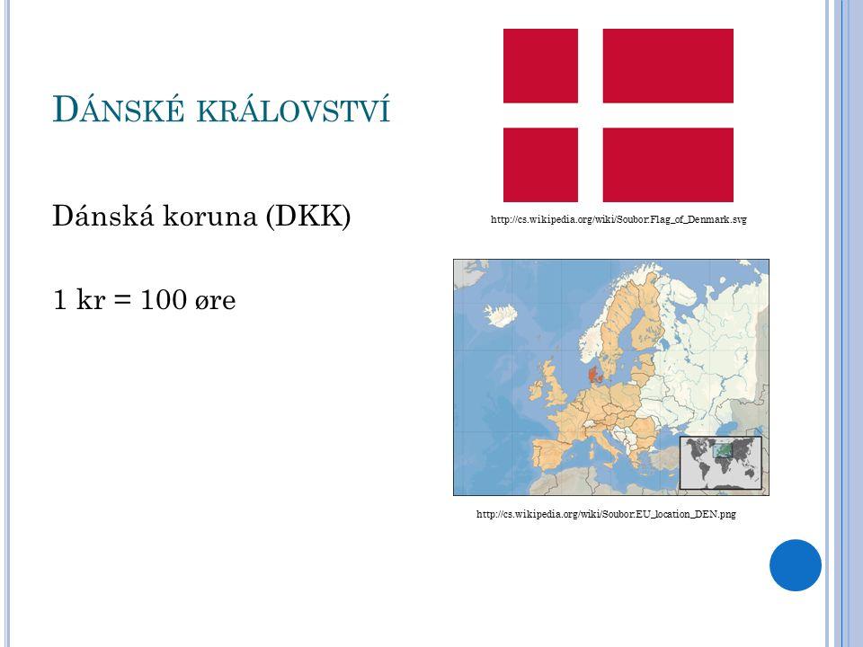 Š VÉDSKÉ KRÁLOVSTVÍ Švédská koruna (SEK) 1 kre = 100 öre http://cs.wikipedia.org/wiki/Soubor:Flag_of_Sweden.svg http://cs.wikipedia.org/wiki/Soubor:EU