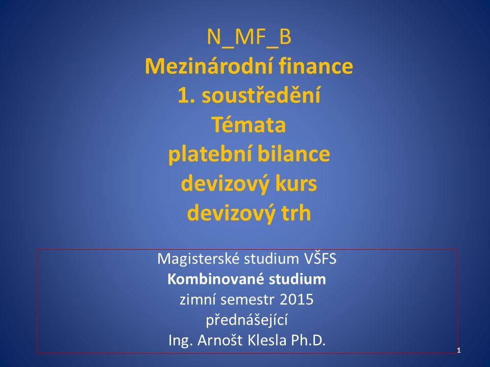 N_MF_B Mezinárodní finance 1.