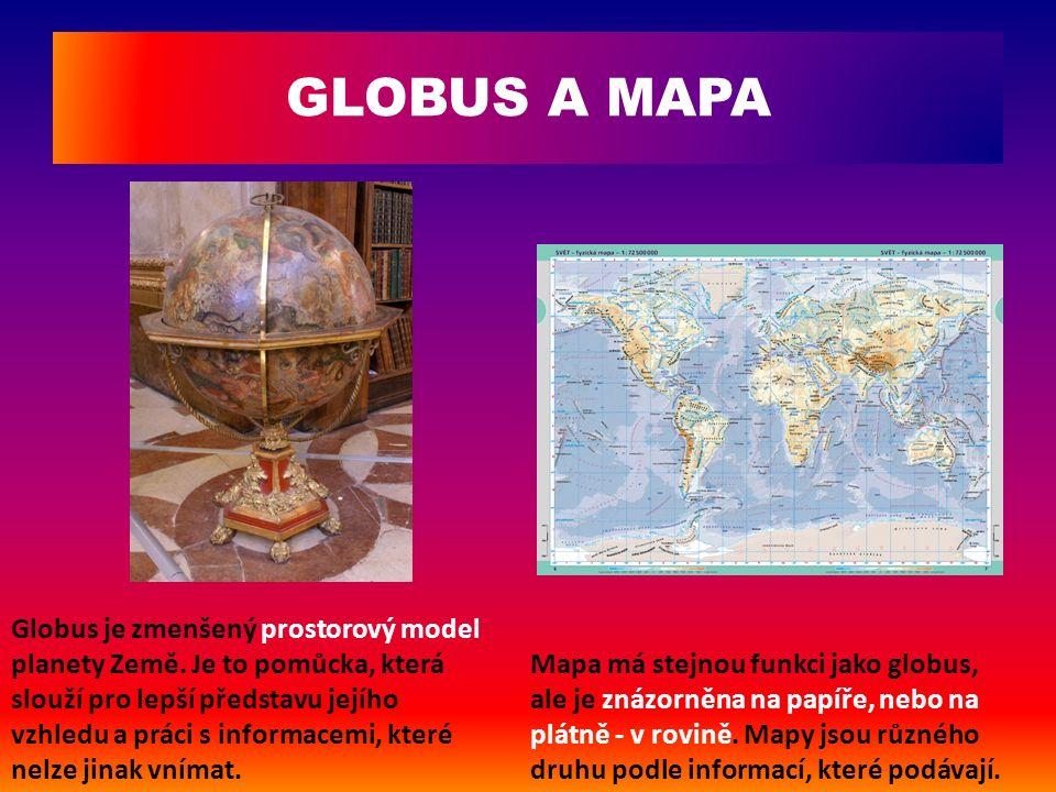 Orientaci na mapě i na globusu určují 4 základní světové strany.