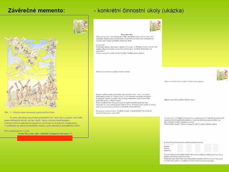 - konkrétní činnostní úkoly (ukázka)Závěrečné memento: