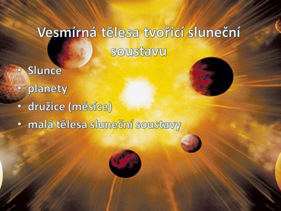 žhavá plynná koule vyzařující tepelné a světelné záření vzniklo shlukováním prachoplynné látky asi před 4,6 mld let (podle odhadů vědců je asi v polovině svého života) průměr: 1 392 000 km (109 průměrů Země) teplota v jádře: 15 milionů °C teplota na povrchu: 5 500 °C vzdálenost od Země: 149 598 000 km (= 1 AU) doba letu světla Slunce – Země: 8,3 minuty