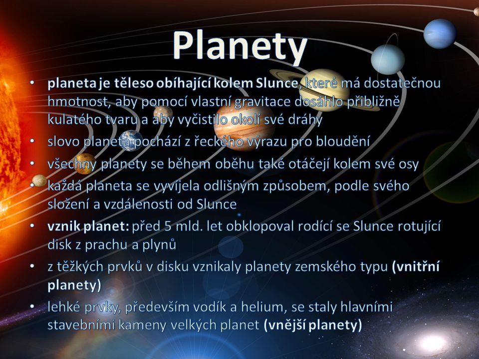 vnitřní MerkurVenušeZeměMars vnější JupiterSaturnUran Neptun
