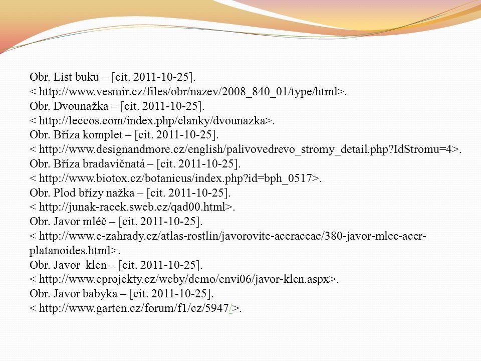 Obr. Obrazy stromů – [cit. 2011-10-25].. Obr. List jírovce – [cit.