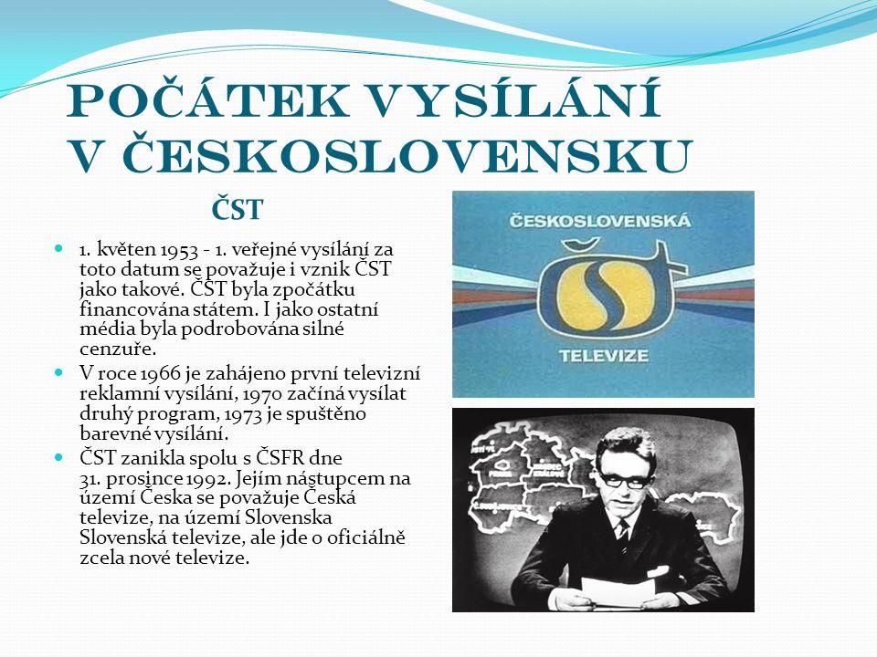 Po Č átek vysílání v Č eskoslovensku ČST 1. květen 1953 - 1. veřejné vysílání za toto datum se považuje i vznik ČST jako takové. ČST byla zpočátku fin