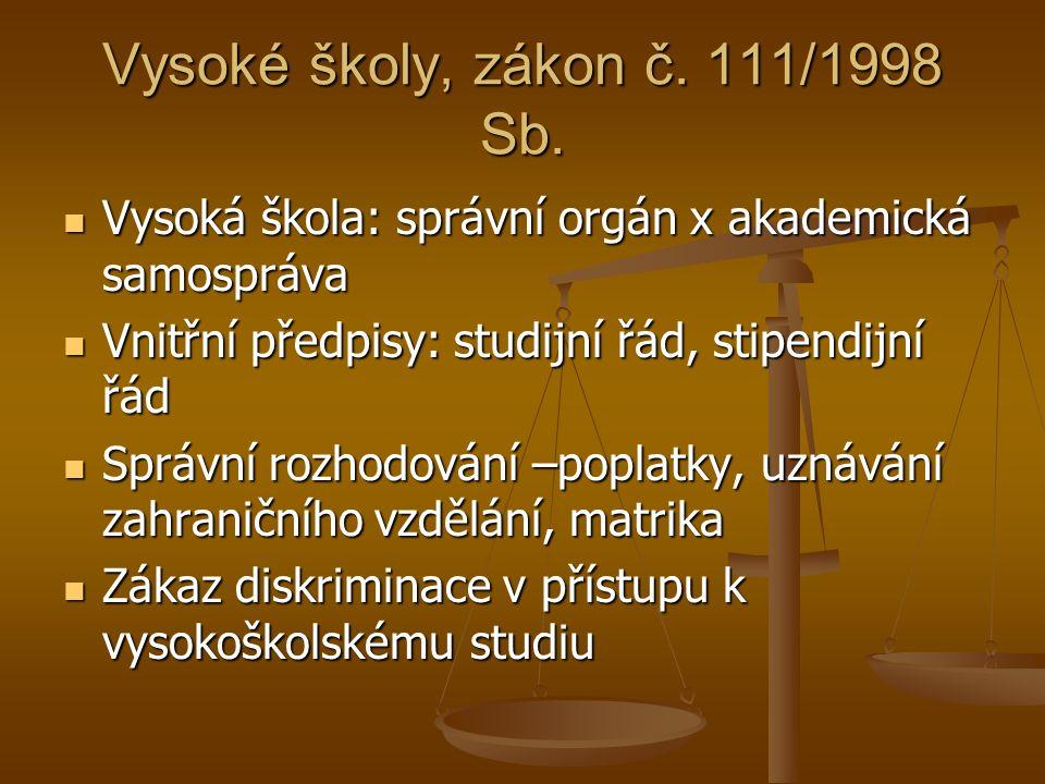 Vysoké školy, zákon č. 111/1998 Sb.