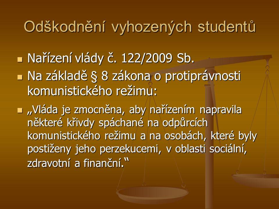 Odškodnění vyhozených studentů Nařízení vlády č. 122/2009 Sb.