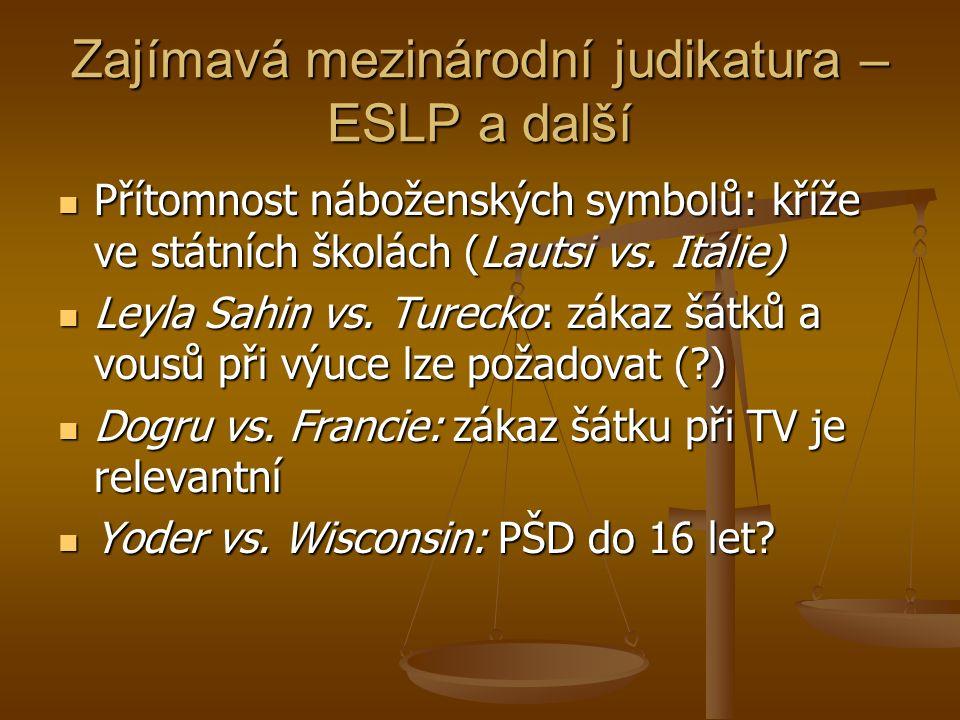 Zajímavá mezinárodní judikatura – ESLP a další Přítomnost náboženských symbolů: kříže ve státních školách (Lautsi vs.