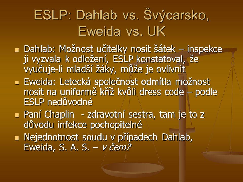 ESLP: Dahlab vs. Švýcarsko, Eweida vs.