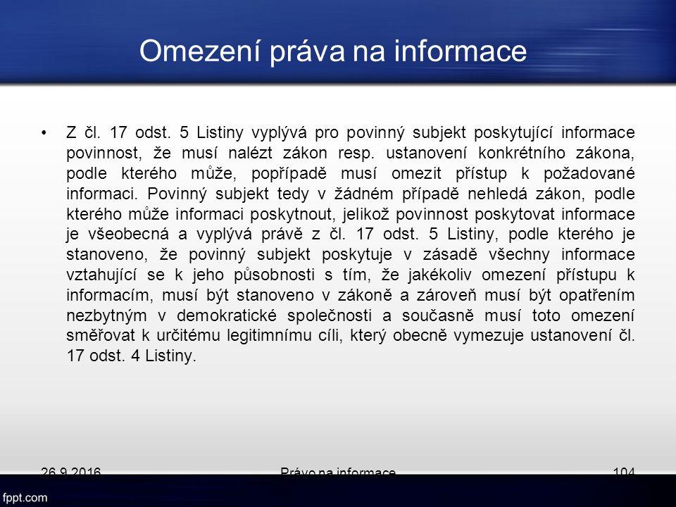 Omezení práva na informace Z čl. 17 odst.