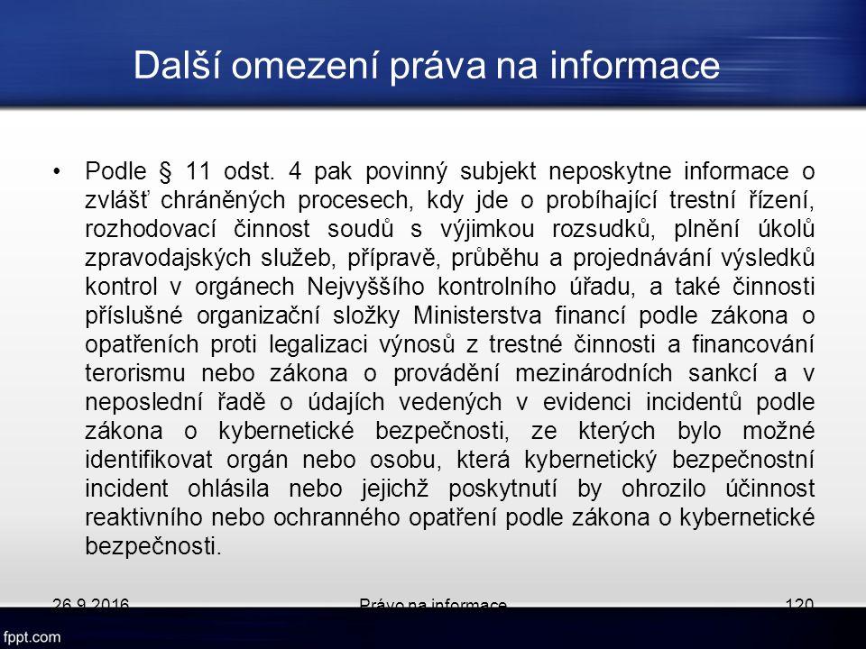 Další omezení práva na informace Podle § 11 odst.