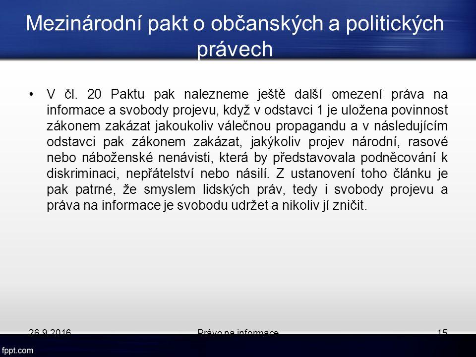 Mezinárodní pakt o občanských a politických právech V čl.