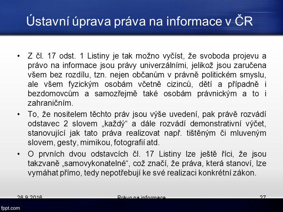 Ústavní úprava práva na informace v ČR Z čl. 17 odst.