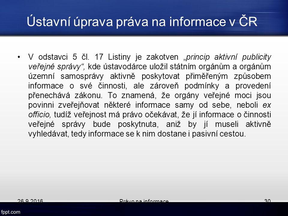 Ústavní úprava práva na informace v ČR V odstavci 5 čl.