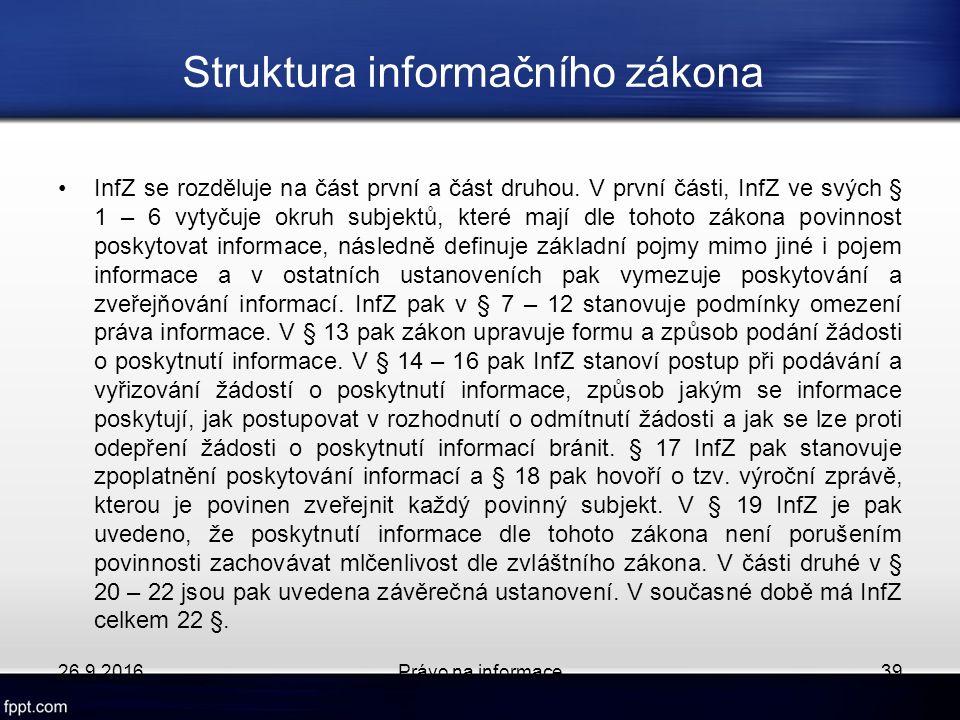 Struktura informačního zákona InfZ se rozděluje na část první a část druhou.