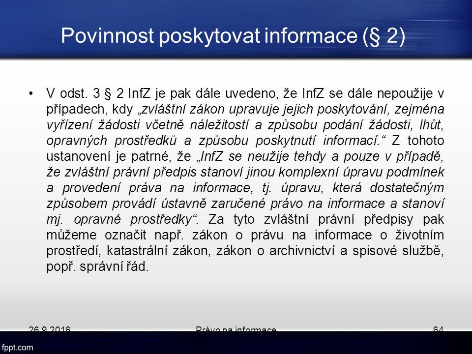 Povinnost poskytovat informace (§ 2) V odst.