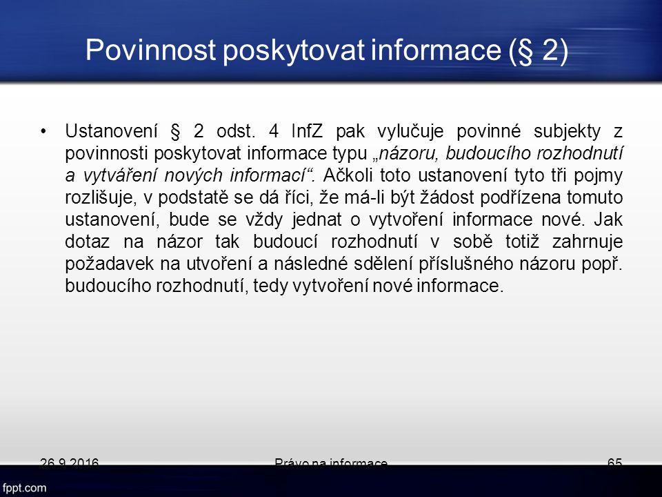 Povinnost poskytovat informace (§ 2) Ustanovení § 2 odst.