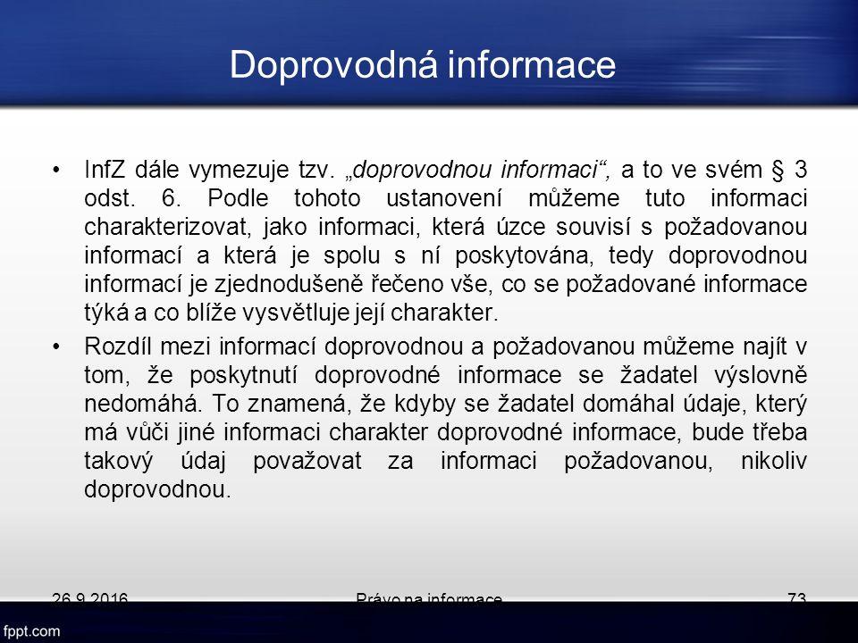 """Doprovodná informace InfZ dále vymezuje tzv. """"doprovodnou informaci , a to ve svém § 3 odst."""