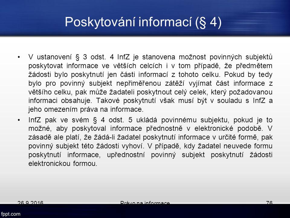 Poskytování informací (§ 4) V ustanovení § 3 odst.
