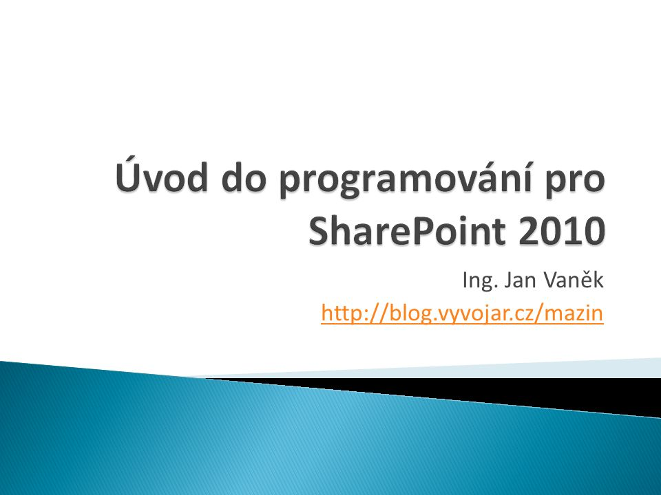  Události ve Windows  IIS logy  logy SharePointu - ID korelace  …  databáze SharePointu