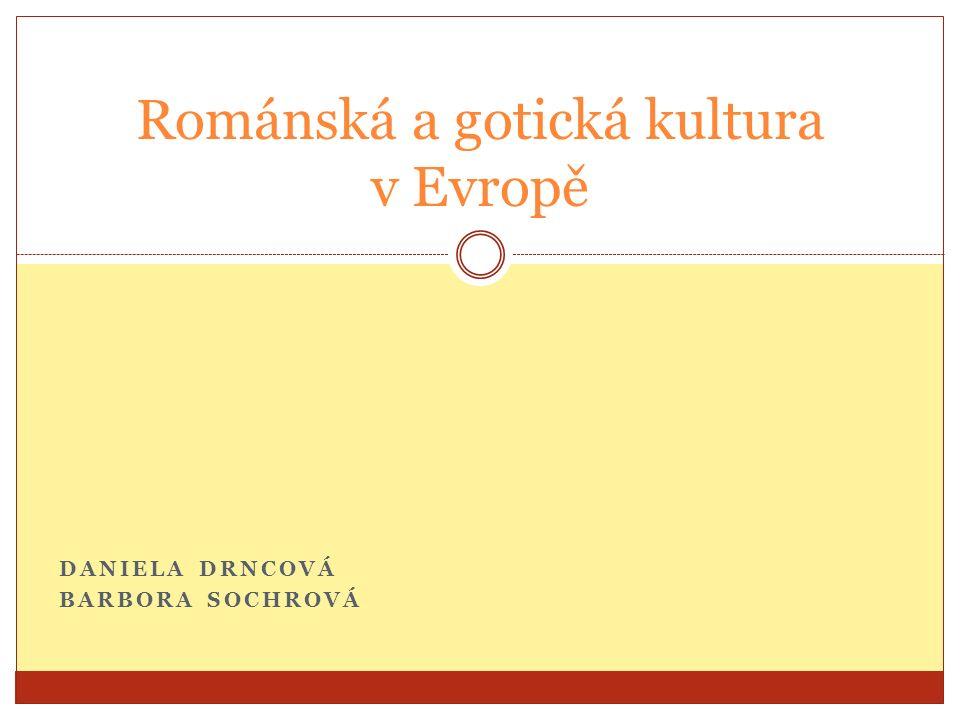 Románský sloh nejstarší univerzální umělecký směr středověku (hlavně západní Evropa) 11.