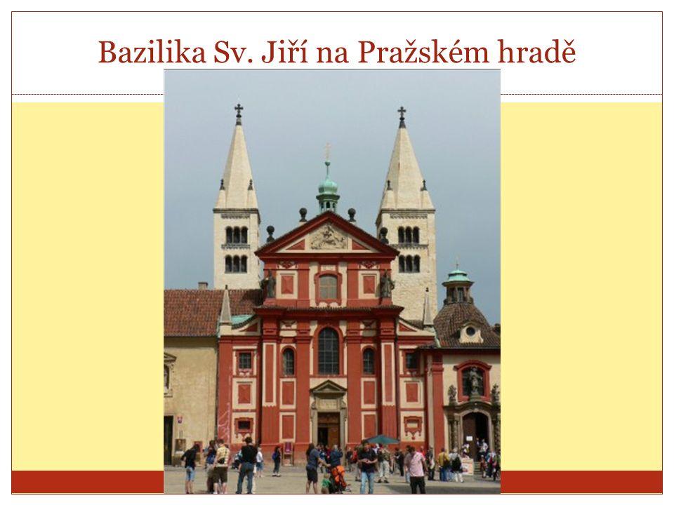 Bazilika Sv. Jiří na Pražském hradě