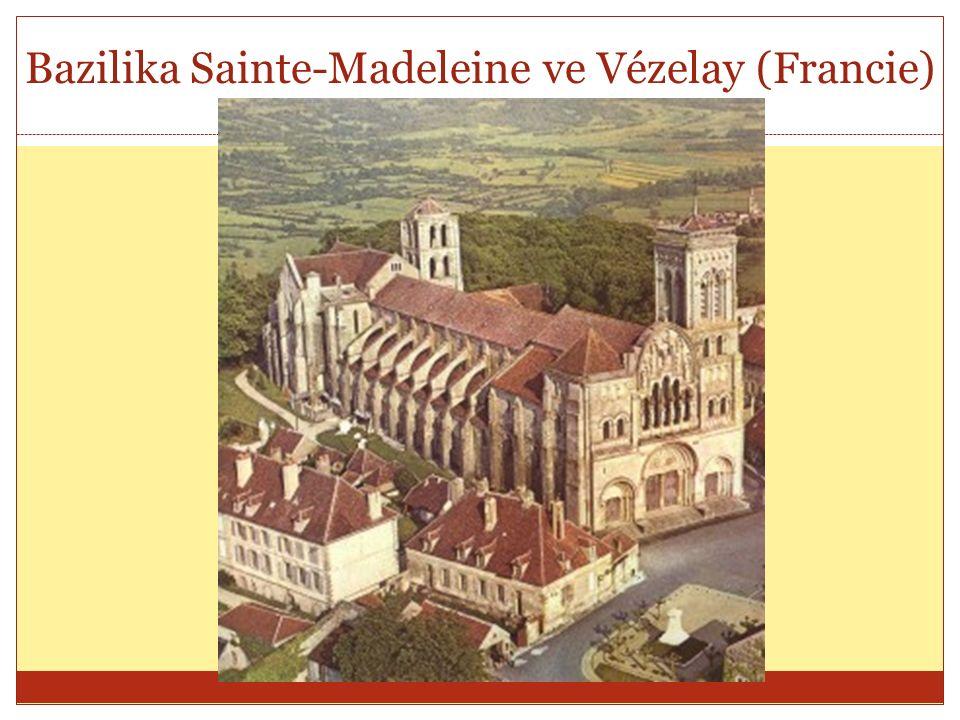 Bazilika Sainte-Madeleine ve Vézelay (Francie)