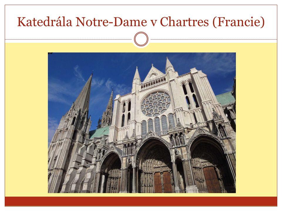 Katedrála Notre-Dame v Chartres (Francie)