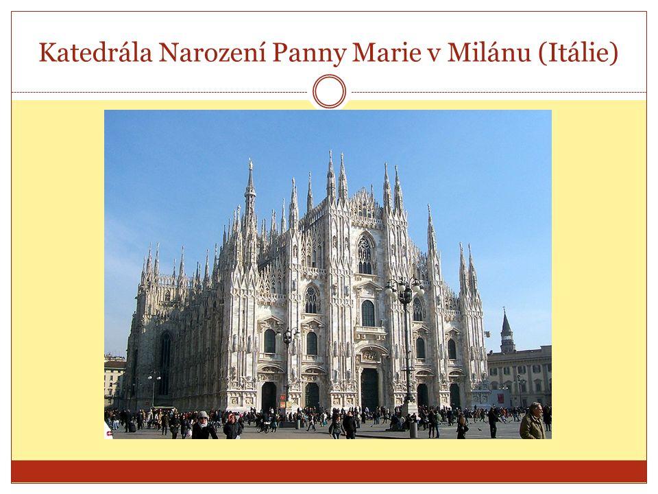 Katedrála Narození Panny Marie v Milánu (Itálie)