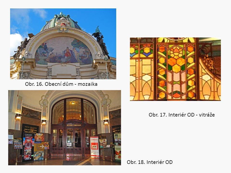 Obr. 16. Obecní dům - mozaika Obr. 17. Interiér OD - vitráže Obr. 18. Interiér OD