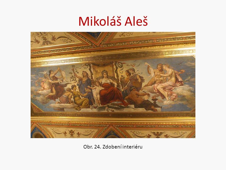 Mikoláš Aleš Obr. 24. Zdobení interiéru