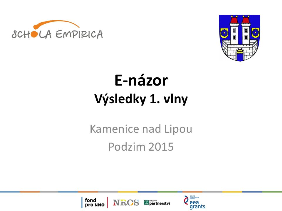 Kamenice nad Lipou, podzim 20152 Základní informace 1.