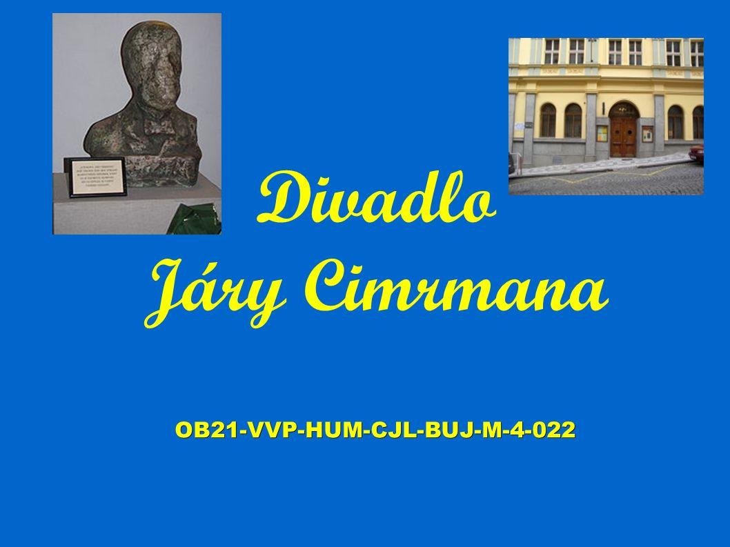 OB21-VVP-HUM-CJL-BUJ-M-4-022 Divadlo Járy Cimrmana OB21-VVP-HUM-CJL-BUJ-M-4-022