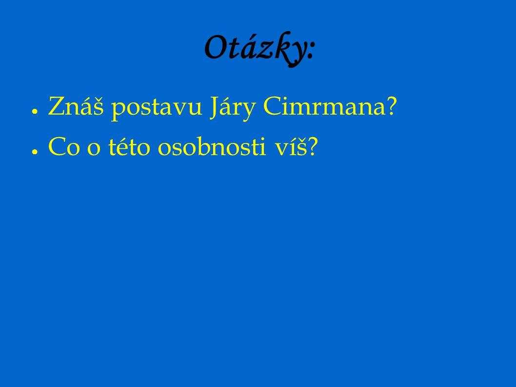 Jára Cimrman ● O tom, že máme nového velikána a že se jmenuje Jára Cimrman, o tom se český národ dozvěděl z rozhlasu.