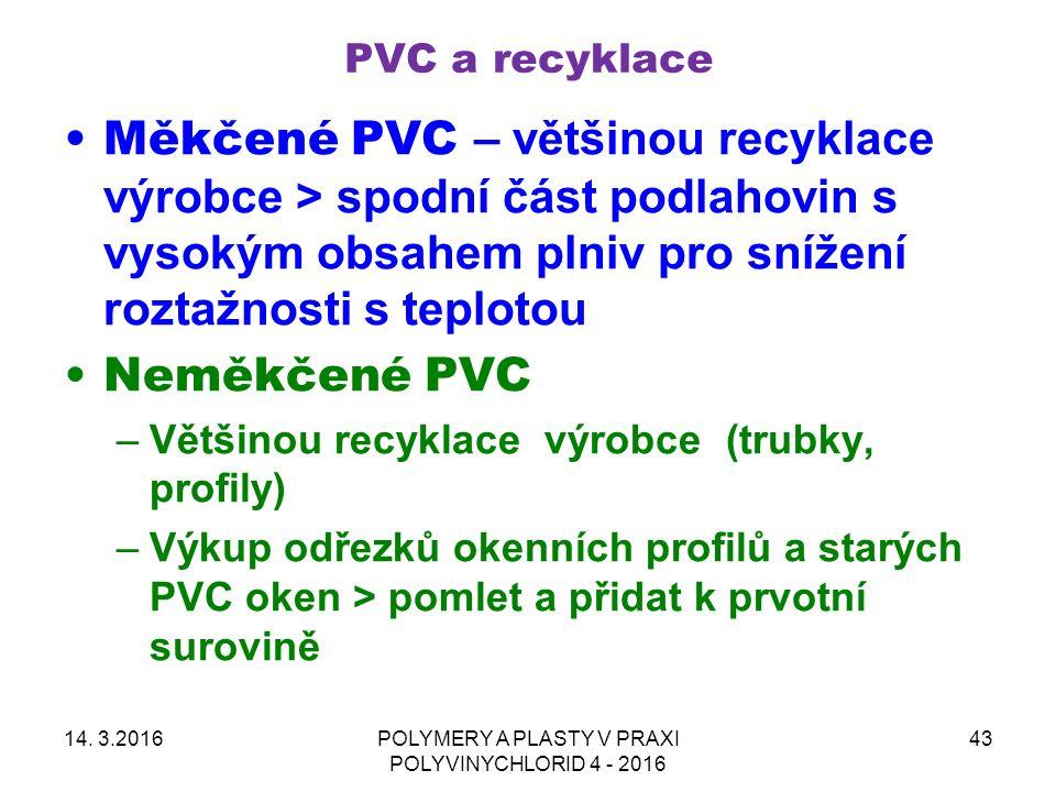 PVC a recyklace Měkčené PVC – většinou recyklace výrobce > spodní část podlahovin s vysokým obsahem plniv pro snížení roztažnosti s teplotou Neměkčené PVC –Většinou recyklace výrobce (trubky, profily) –Výkup odřezků okenních profilů a starých PVC oken > pomlet a přidat k prvotní surovině 14.