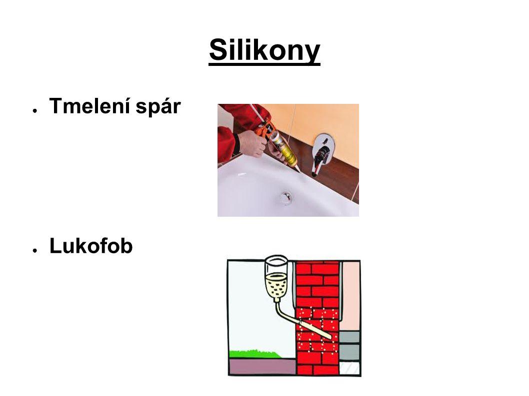 Silikony ● Tmelení spár ● Lukofob