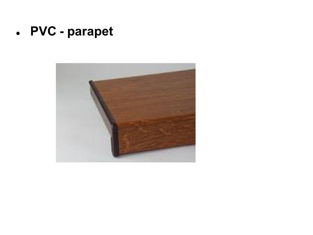 ● PVC - parapet