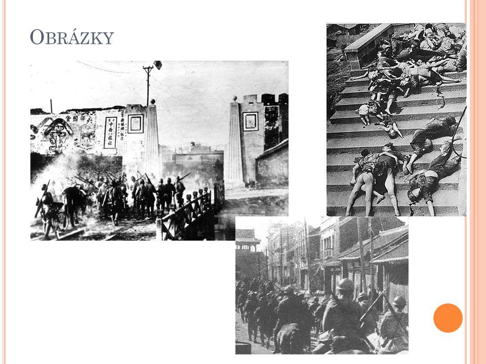 Ú TOK NA Č ÍNU (D RUHÁ ČÍNSKO - JAPONSKÁ VÁLKA ) 7. července 1937 - 9. září 1945 byla válečným konfliktem mezi Čínskou republikou a Japonským císařstv