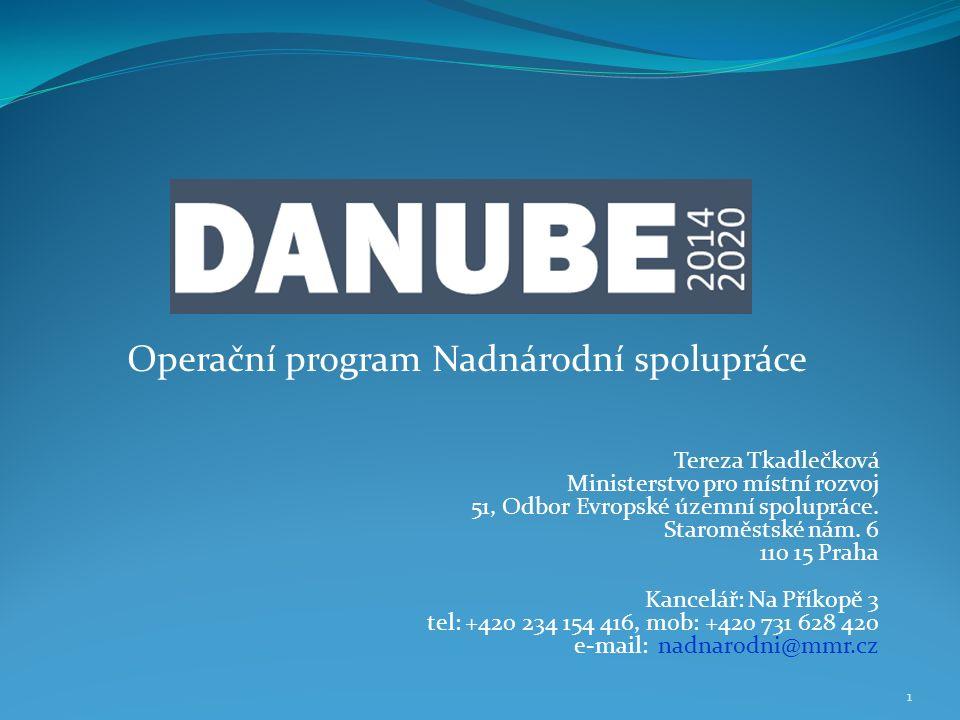 Operační program Nadnárodní spolupráce Tereza Tkadlečková Ministerstvo pro místní rozvoj 51, Odbor Evropské územní spolupráce.