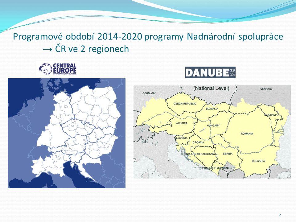 Programové období 2014-2020 programy Nadnárodní spolupráce → ČR ve 2 regionech 2