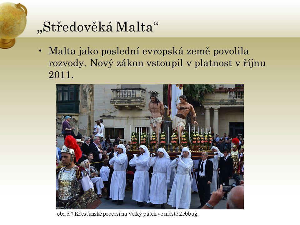 Valletta obr.č.8 Historické jádro La Vallety je zapsané do seznamu UNESCO.