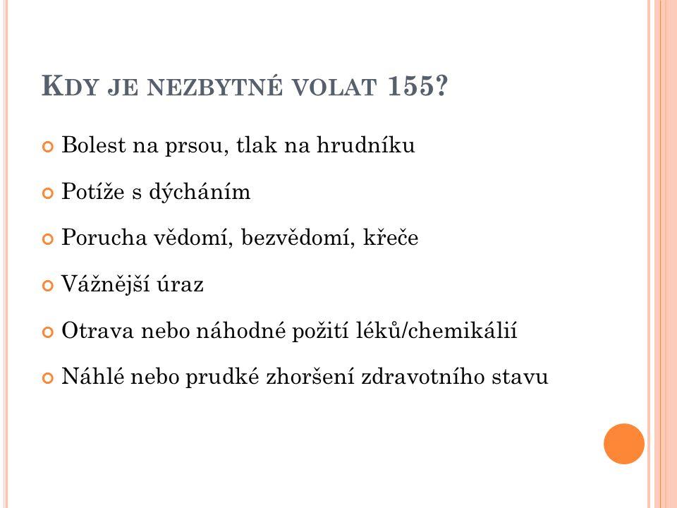K DY JE NEZBYTNÉ VOLAT 155.