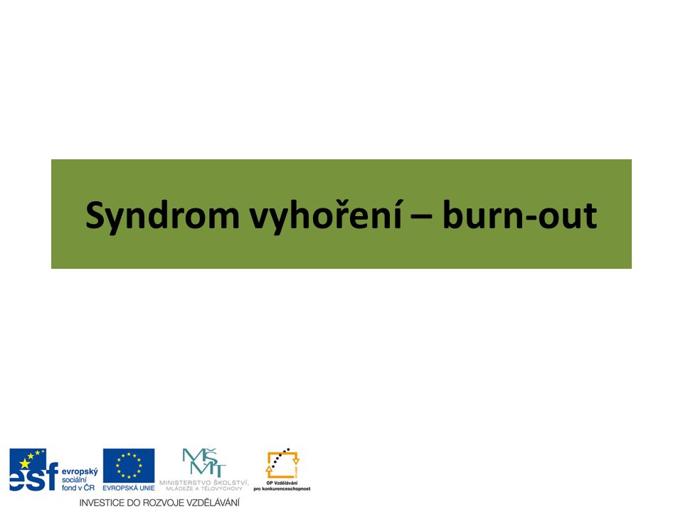 Syndrom vyhoření – burn-out