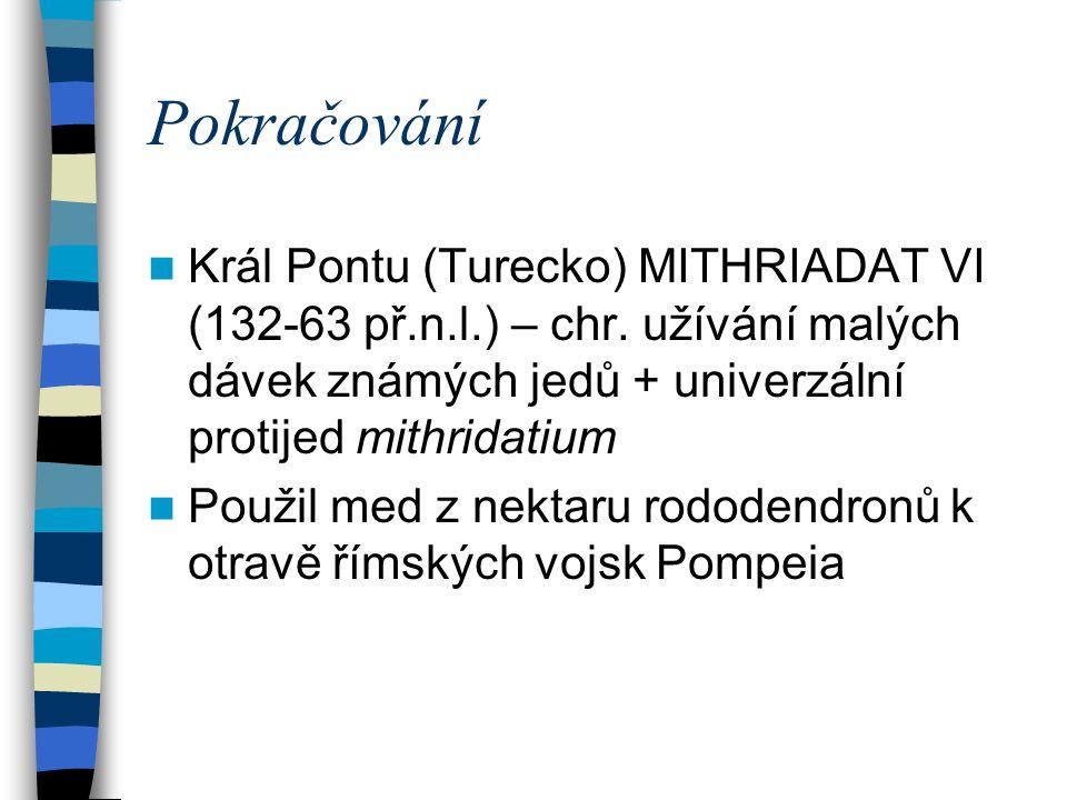 Pokračování Král Pontu (Turecko) MITHRIADAT VI (132-63 př.n.l.) – chr.