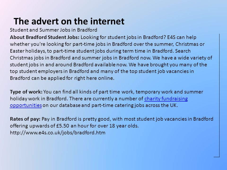 Student and Summer Jobs in Bradford About Bradford Student Jobs: Looking for student jobs in Bradford.
