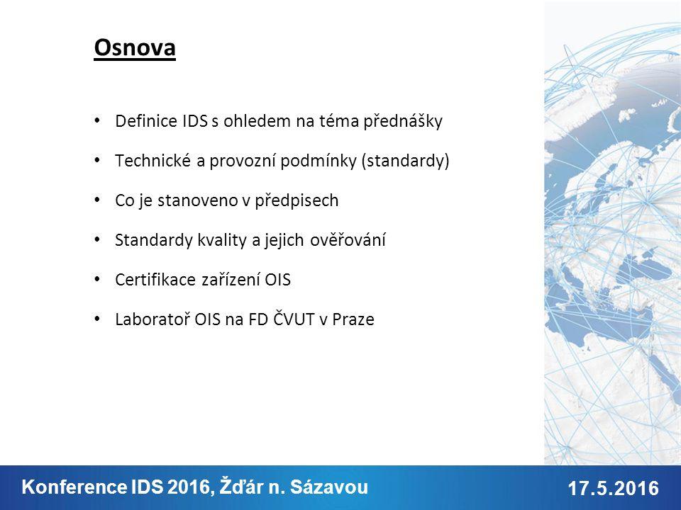 9.2. 2015 Jméno Příjmení 17.5.2016 Konference IDS 2016, Žďár n.