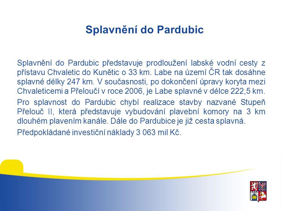 Splavnění do Pardubic Splavnění do Pardubic představuje prodloužení labské vodní cesty z přístavu Chvaletic do Kunětic o 33 km. Labe na území ČR tak d