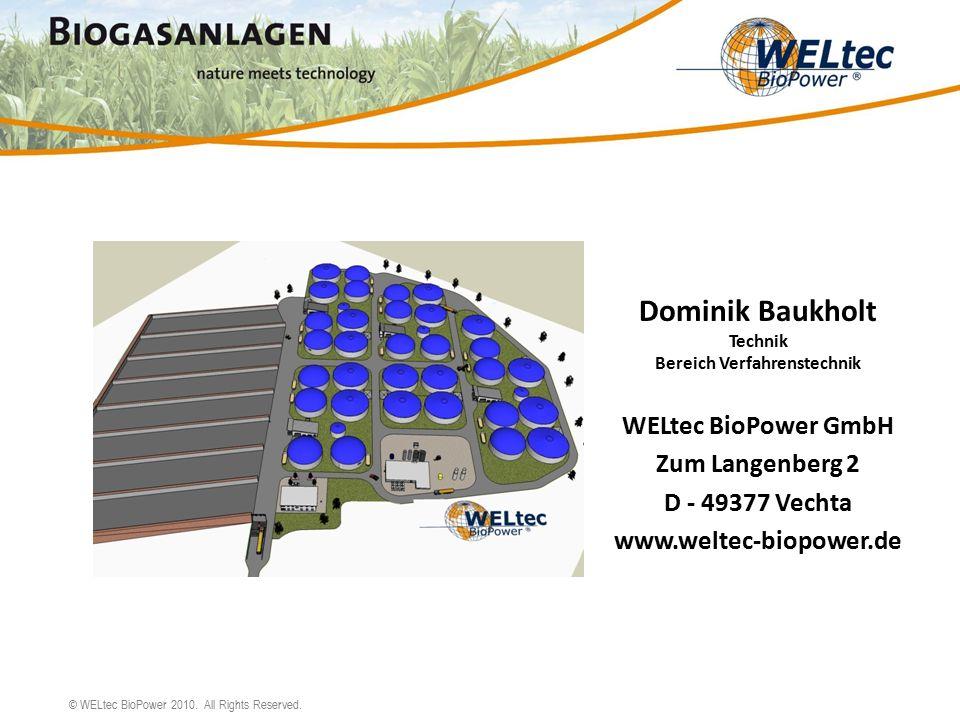 © WELtec BioPower 2010.All Rights Reserved. Parametry zařízení pro úpravnu bioplynu Jmen./max.