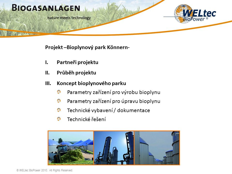 © WELtec BioPower 2010. All Rights Reserved. Montáž