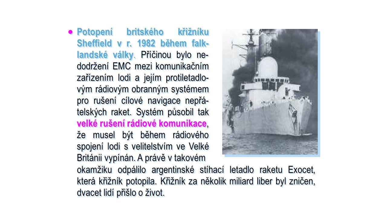  Potopení britského křižníku Sheffield v r. 1982 během falk- landské války.
